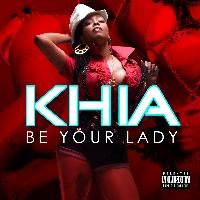 Khia - Be Your Lady - EP