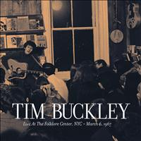 Tim Buckley - Live at the Folklore Center - March 6th, 1967