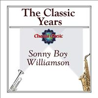 Sonny Boy Williamson - The Classic Years