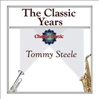 Tommy Steele - The Classic Years