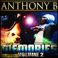 Anthony B - Memories, Vol. 2
