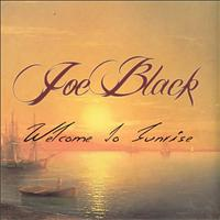 Joe Black - Welcome To Sunrise