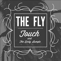 Touch - The Fly