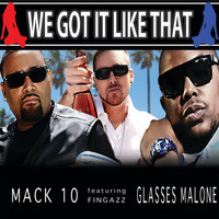 Mack 10 - We Got It Like That (Clean)