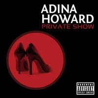 Adina Howard - Private Show