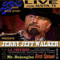 Jerry Jeff Walker - Live From Dixie's Bar & Bus Stop