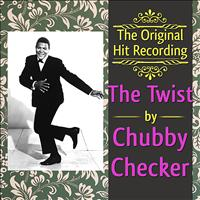 Chubby Checker - The Original Hit Recording - The Twist