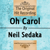 Neil Sedaka - The Original Hit Recording - Oh Carol