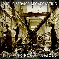 Public Service Broadcasting - The War Room Remixed