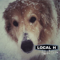 Local H - Hallelujah! I'm a Bum