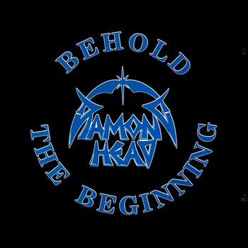 Diamond Head - Behold the Beginning (Explicit)