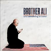 Brother Ali - Mourning In America And Dreaming In Color [Instrumental Version]