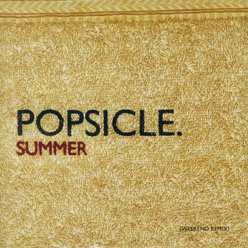 Popsicle - Summer (Weekend Remix)