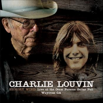 Charlie Louvin - Hickory Wind : Live at the Gram Parsons Guitar Pull, Waycross GA
