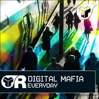 Digital Mafia - Everyday