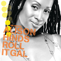 Alison Hinds - Roll It Gal