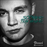 Blizzard - Sooner Than Never EP