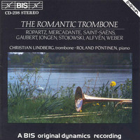 Christian Lindberg - Lindberg, Christian: The Romantic Trombone