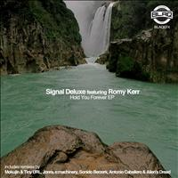 Signal Deluxe - Hold You Forever EP.