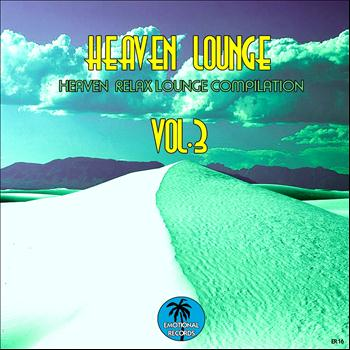 Various Artists - Heaven Lounge ,Vol. 3 (Heaven Relax Lounge Compilation)