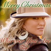 Tanya Tucker - Merry Christmas Wherever You Are