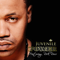 Juvenile - Power (feat. Rick Ross) - Single