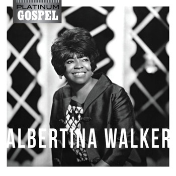 Albertina Walker - Platinum Gospel-Albertina Walker