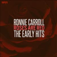 Ronnie Carroll - Roses Are Red - The Early Hits