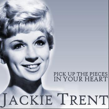 Jackie Trent - Pick Up the Pieces / In Your Heart