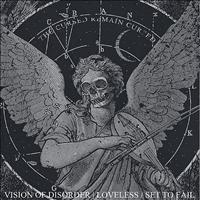 Vision of Disorder - Loveless / Set To Fail