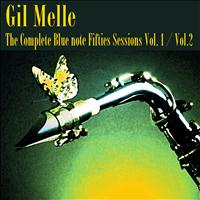 Gil Melle - The Complete Blue Note Fifties Sessions, Vol. 1, Vol. 2