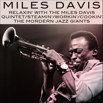 Miles Davis - Relaxin' With the Miles Davis Quintet / Steamin' With the Miles Davis Quintet / Workin' With the Miles Davis Quintet / Cookin' With the Miles Davis Quintet / Miles Davis and the Modern Jazz Giants