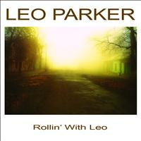 Leo Parker - Rollin' With Leo