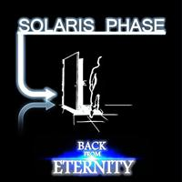 Solaris Phase - Back from Eternity