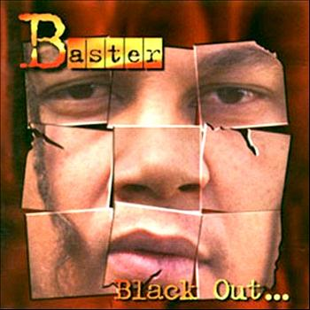 Baster - Black Out