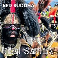 Red Buddha - Tribal Warriors
