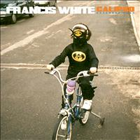 Francis White - Calipso EP