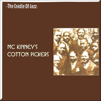 McKinney's Cotton Pickers - The Cradle of Jazz - McKinney's Cotton Pickers