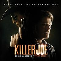 Tyler Bates - Killer Joe