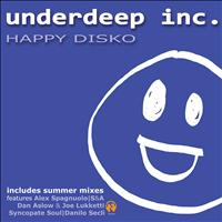 Underdeep Inc. - Happy Disko