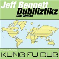 Jeff Bennett - Dubiliztikz (Dub Versions)