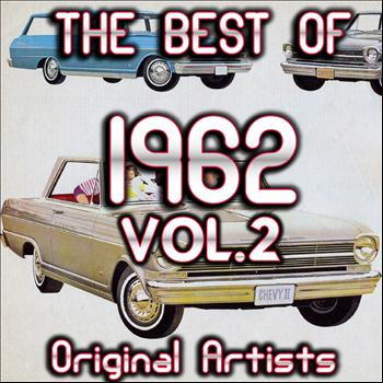 Various Artists - The Best Of 1962, Vol.2 (Original Artists)
