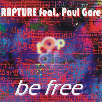 Rapture - Be Free