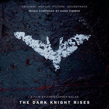 Hans Zimmer - The Dark Knight Rises