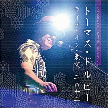Thomas Dolby - Live in Tokyo 2012