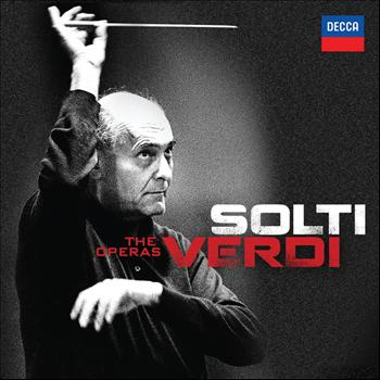 Sir Georg Solti - Solti - Verdi - The Operas