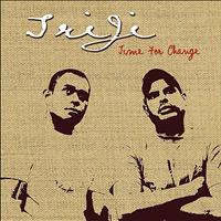 Triji - Time for Change