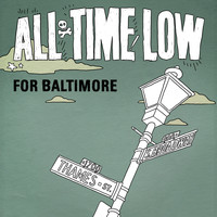 All Time Low - For Baltimore - Single