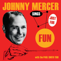 Johnny Mercer - Sings Just for Fun