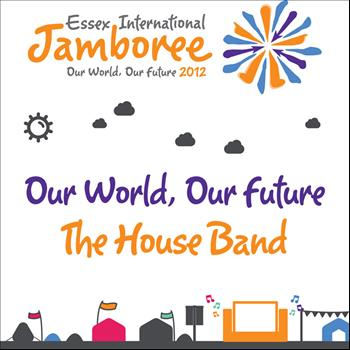 The House Band - Our World Our Future
